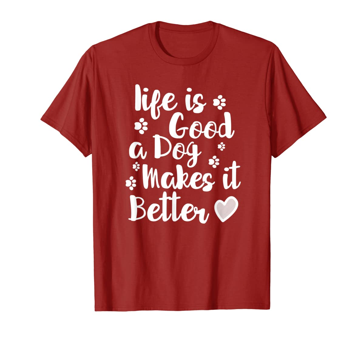 Life Is Good A Dog Makes It Better For Dog Lovers Tshirt T-Shirt-Men's T-Shirt-Red