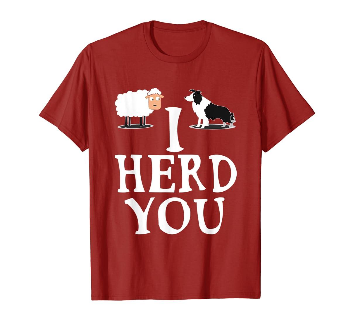 I HERD YOU BORDER COLLIE T shirt Gifts for Men Women Kids-Men's T-Shirt-Red
