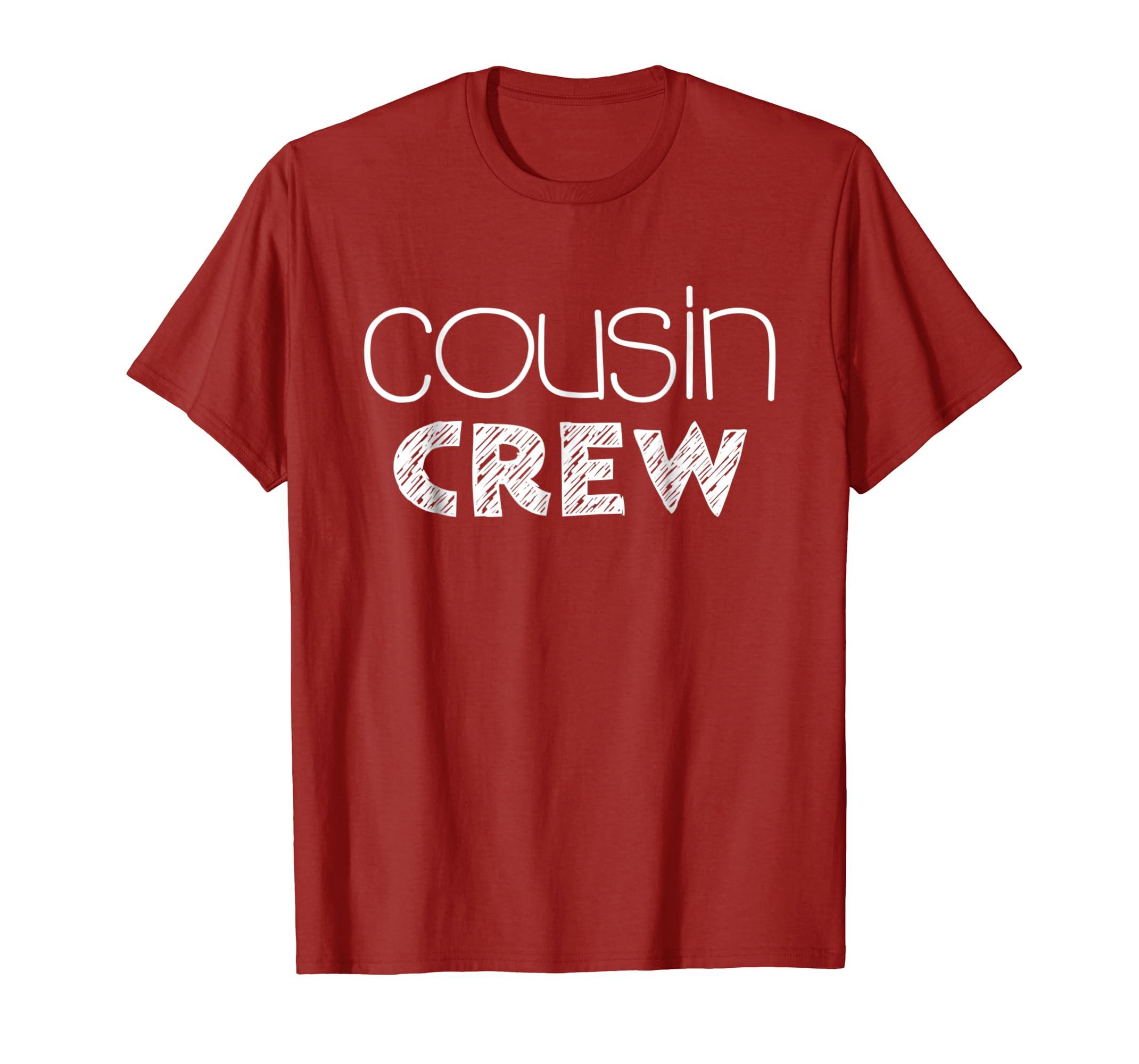 Cousin Crew T Shirt Funny Gift Shirt-azvn
