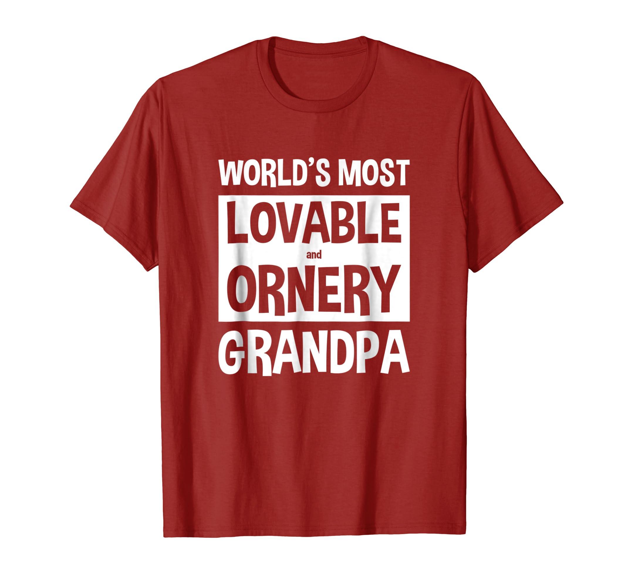 203b05986 Mens Funny Grandpa T shirt Lovable and Ornery-4LVS – 4loveshirt