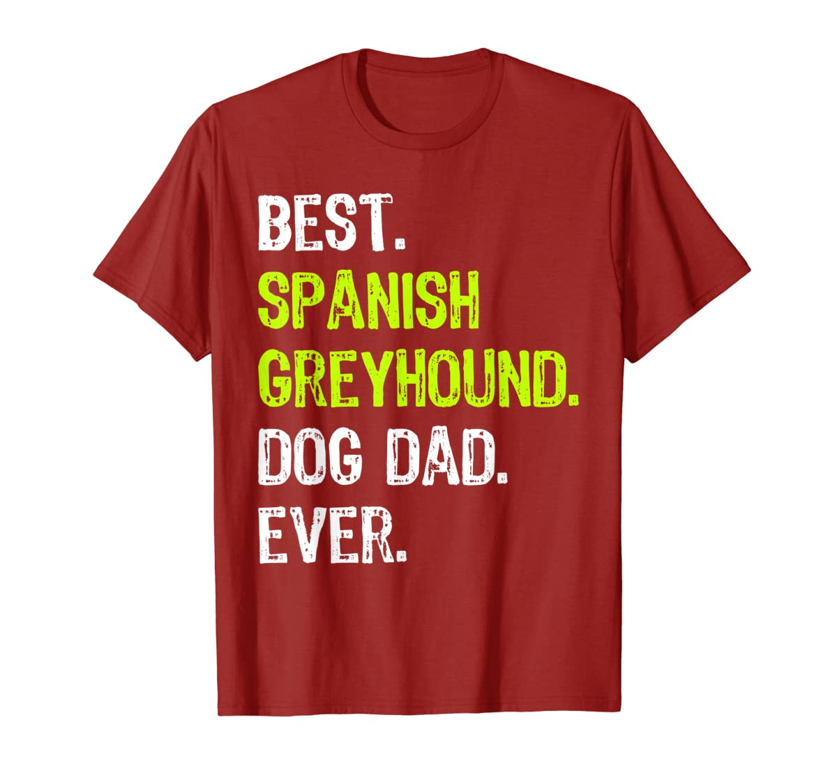 Spanish Greyhound Dog Dad Fathers Day Dog Lovers Gift T-Shirt-Men's T-Shirt-Red