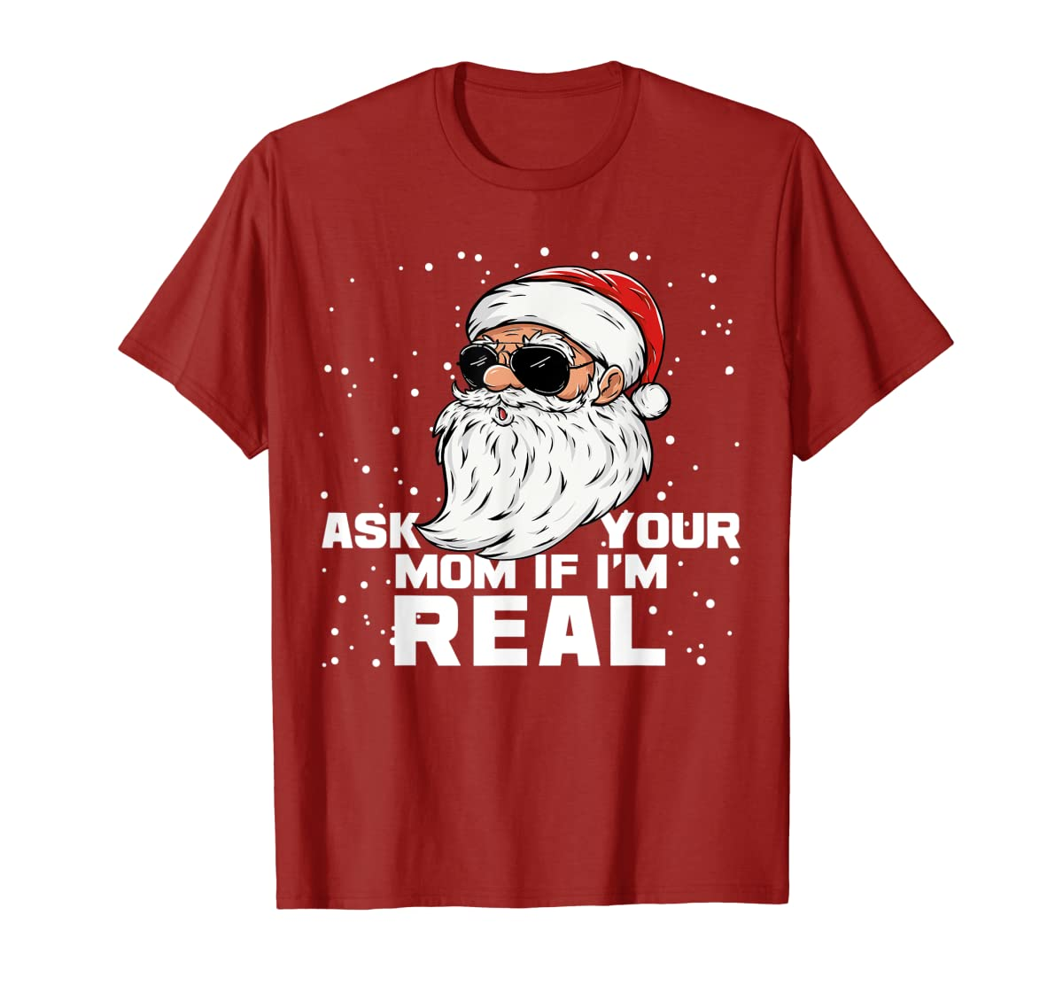 Ask Your Mom If I'm Real | Santa Claus Christmas T-Shirt-Men's T-Shirt-Red