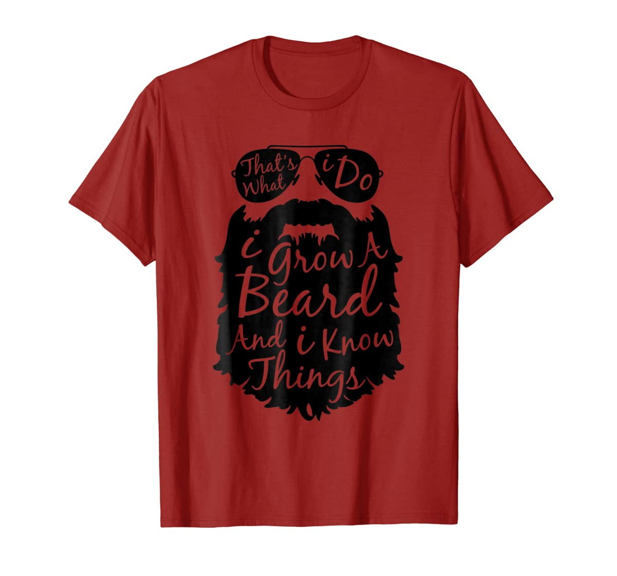 Thats what I do I grow a beard and I know things t shirt-Men's T-Shirt-Red