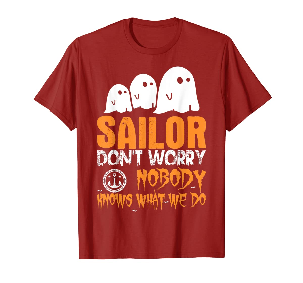 Sailor Nobody Knows What We Do Halloween T-Shirt-Men's T-Shirt-Red