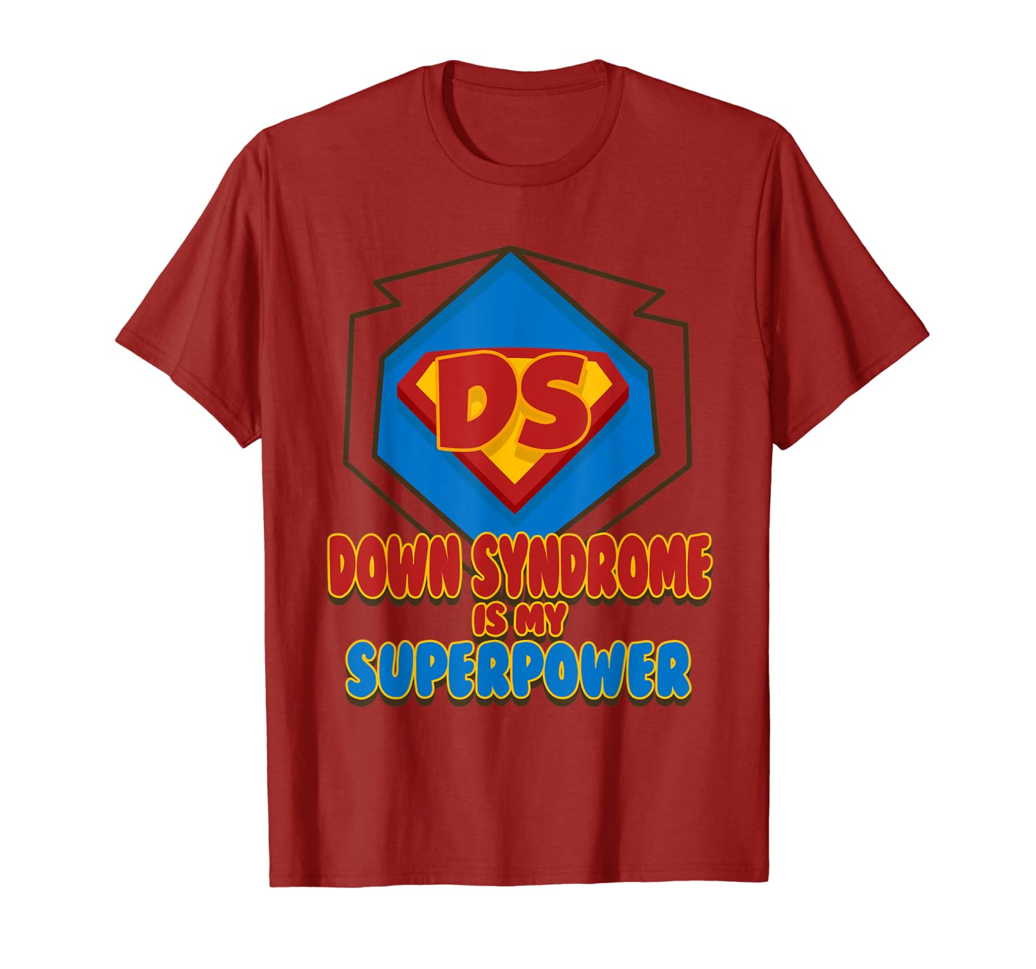 f1847b2b Amazon.com: Down Syndrome Is My Superpower Shirt | Cute Trisomy 21 Gift:  Clothing