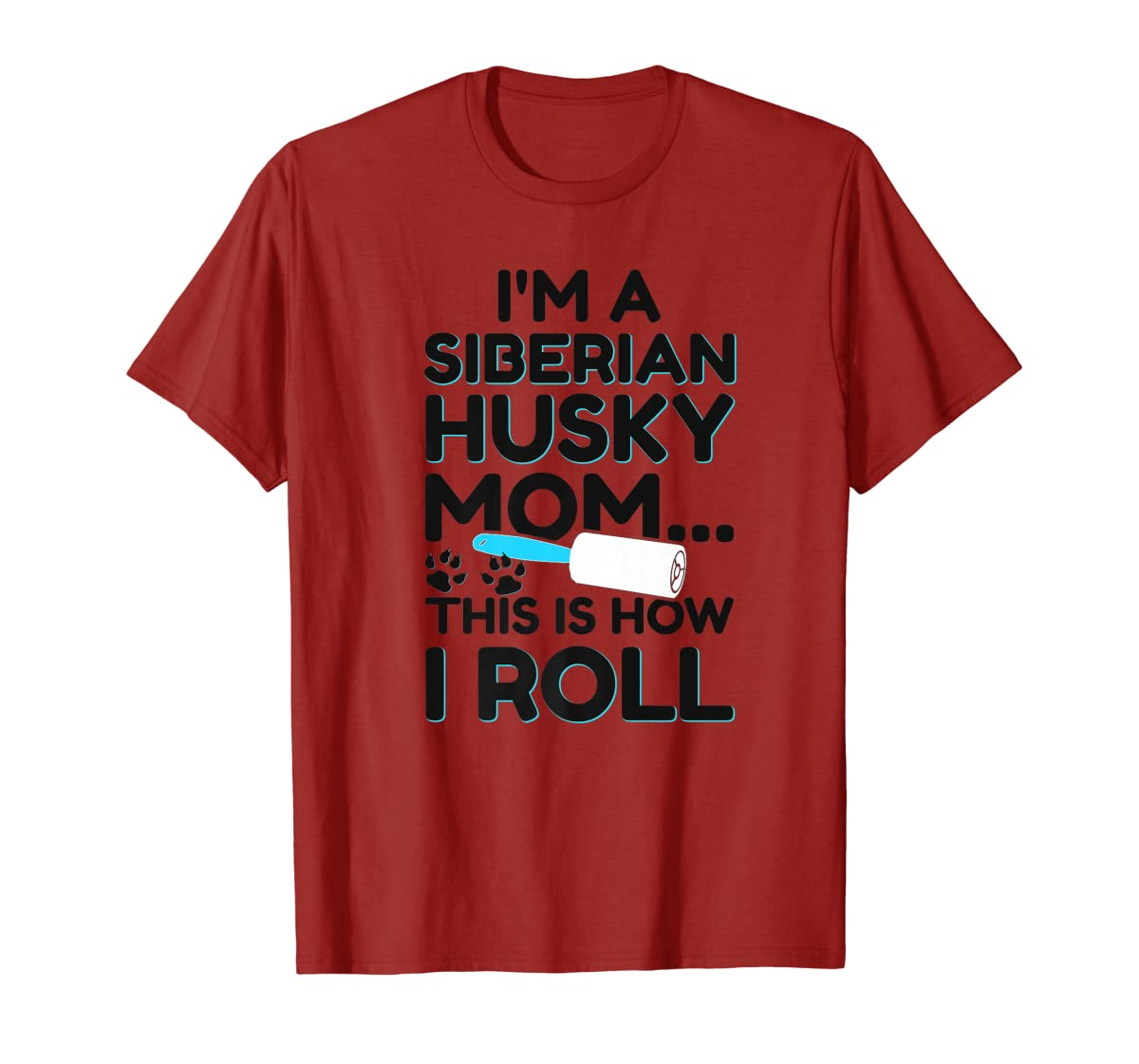 I'm A Siberian Husky Mom This Is How I Roll Dog Lover Shirt-Men's T-Shirt-Red