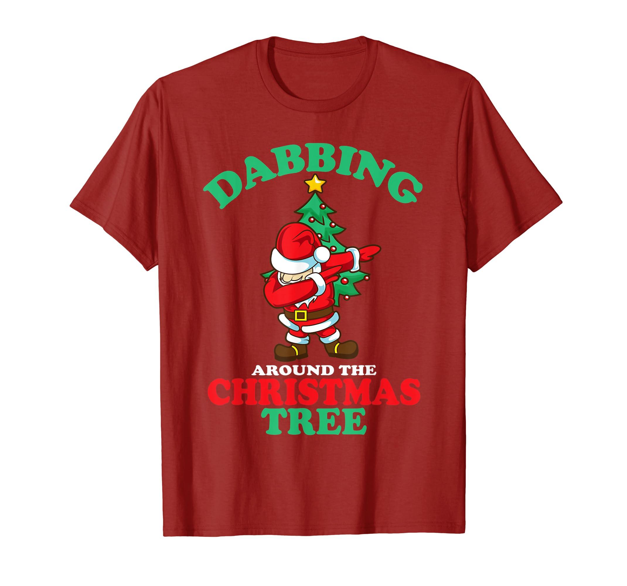 9cbe779ee Amazon.com: Dabbing Around The Christmas Tree Shirt Funny Santa Dab Song:  Clothing