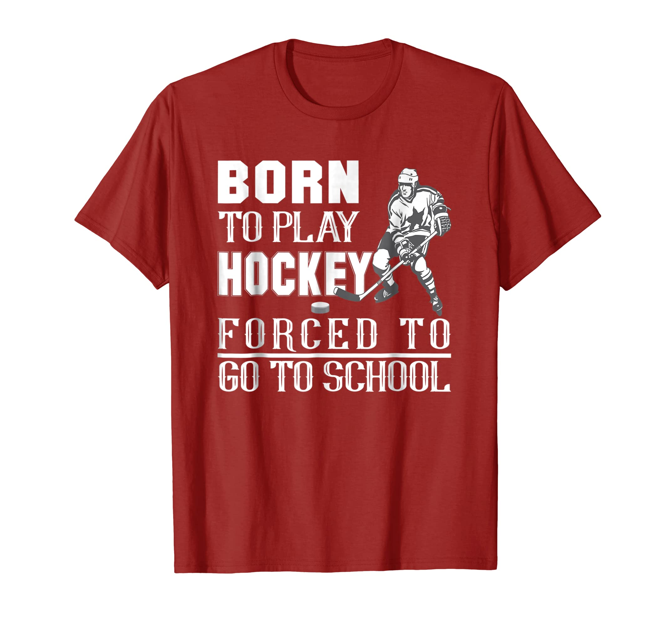 Born To Play Hockey Forced To Go To School T Shirts-azvn