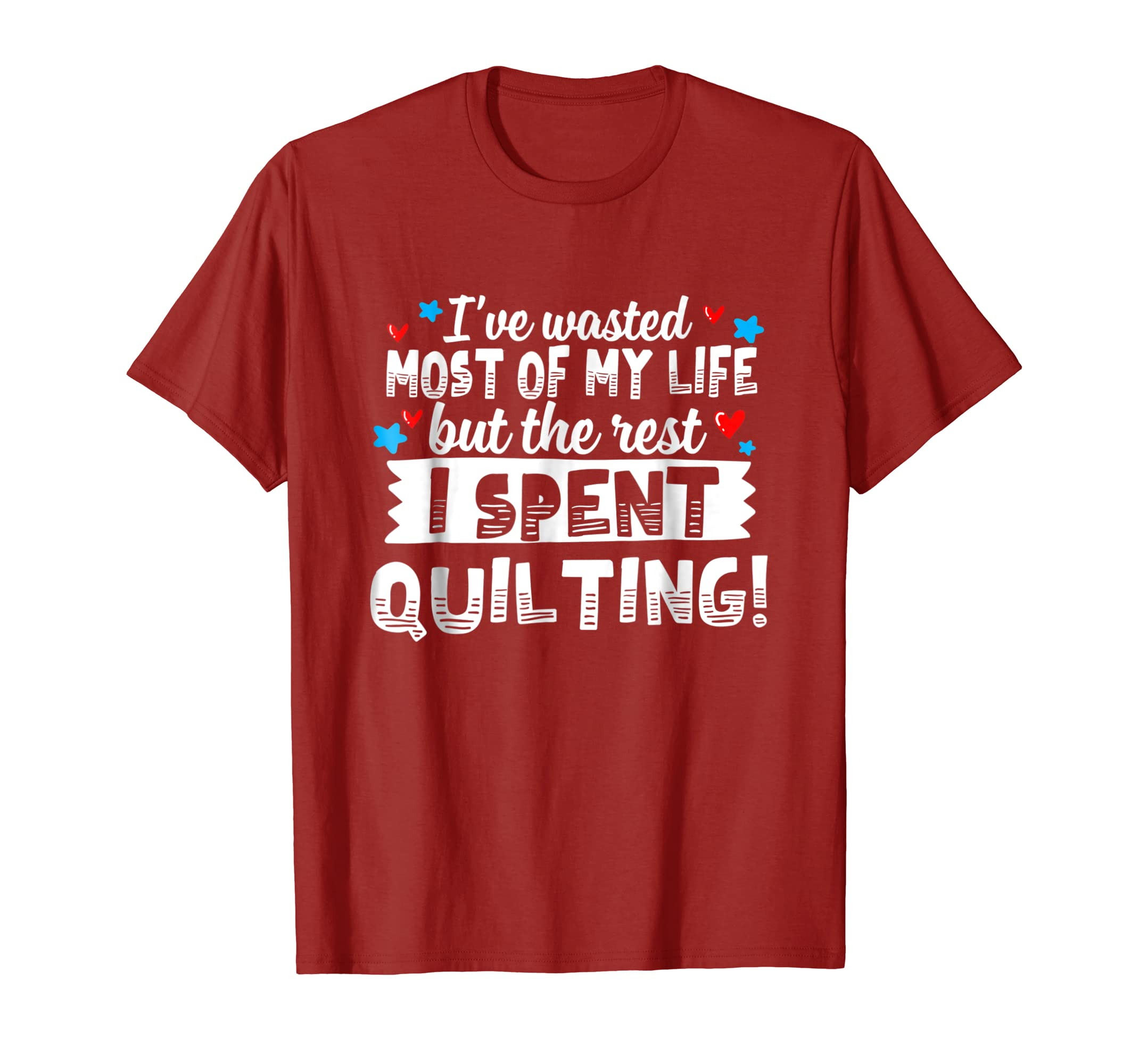 c94fb0aa9 Amazon.com: Funny Quilting T-shirt for Quilters and Quilt Lovers: Clothing