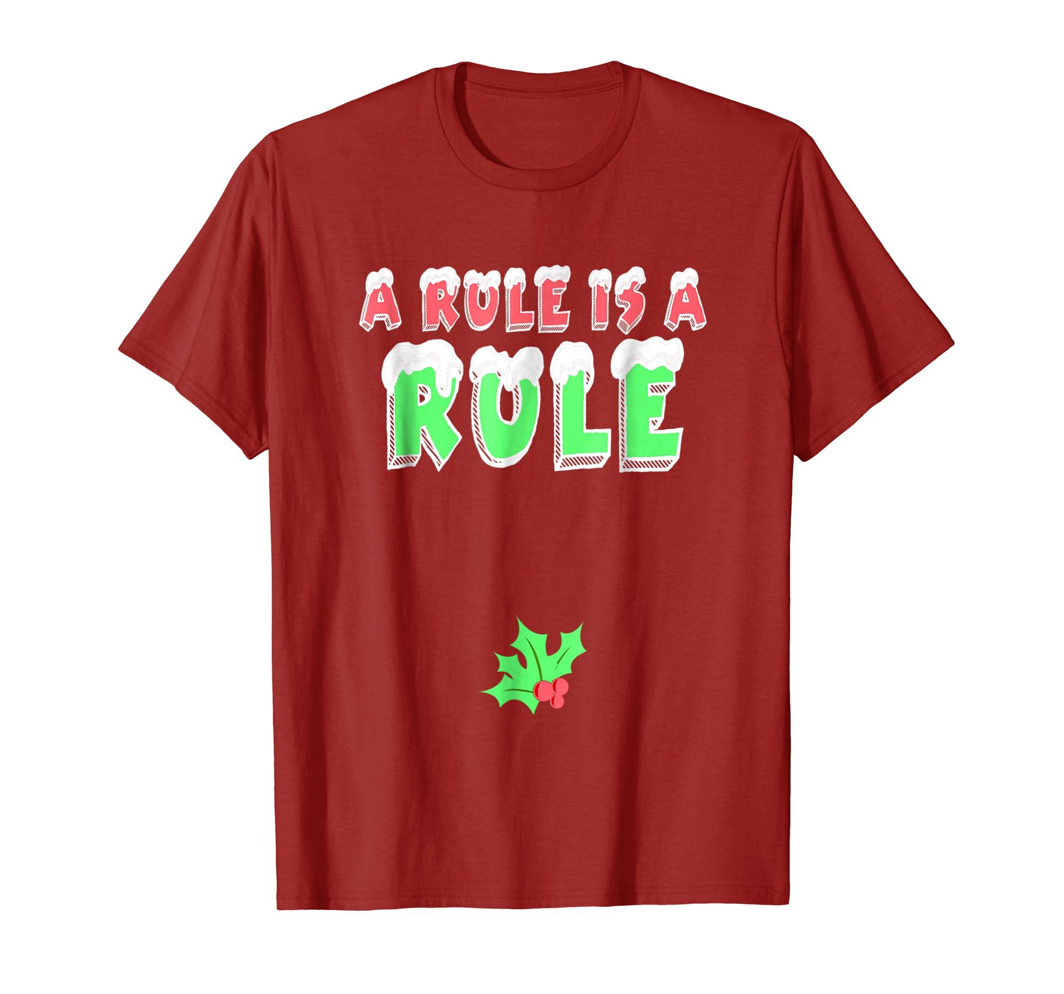 04e3402f Amazon.com: A Rule Is A Rule Funny Mistletoe Shirt | Dirty Christmas Tee:  Clothing