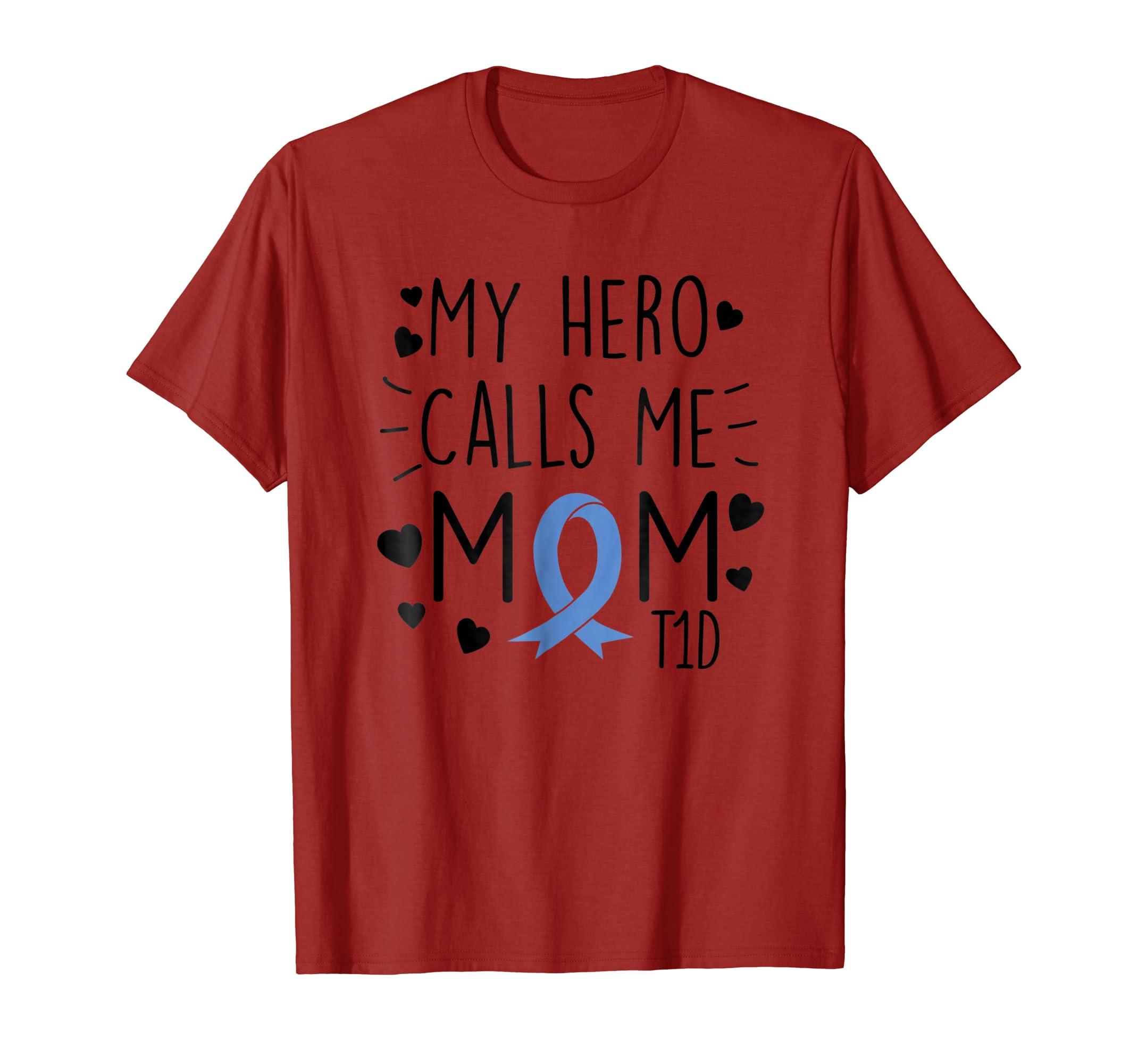 My Hero Calls Me Mom T1D Type1 Diabetes T1 T Shirt for Women-azvn