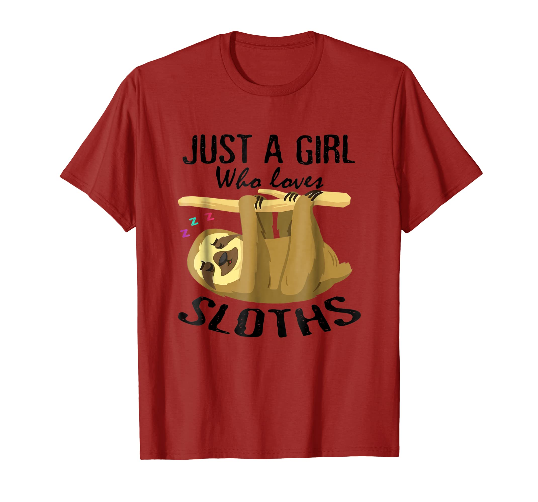 Just A Girl Who Loves Sloths T-shirt Gift-ANZ