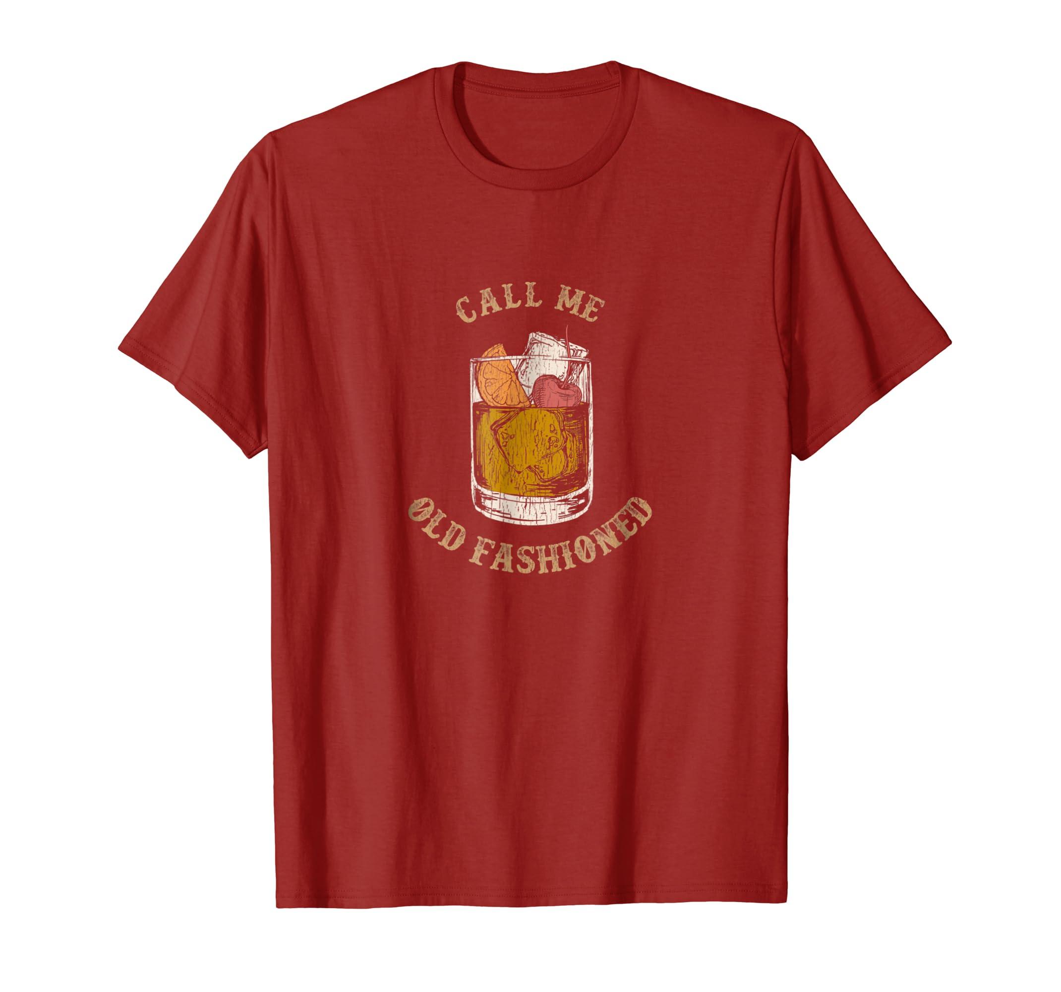 Call Me Old Fashioned Vintage Whiskey Shirt Teechatpro Teechatprocom
