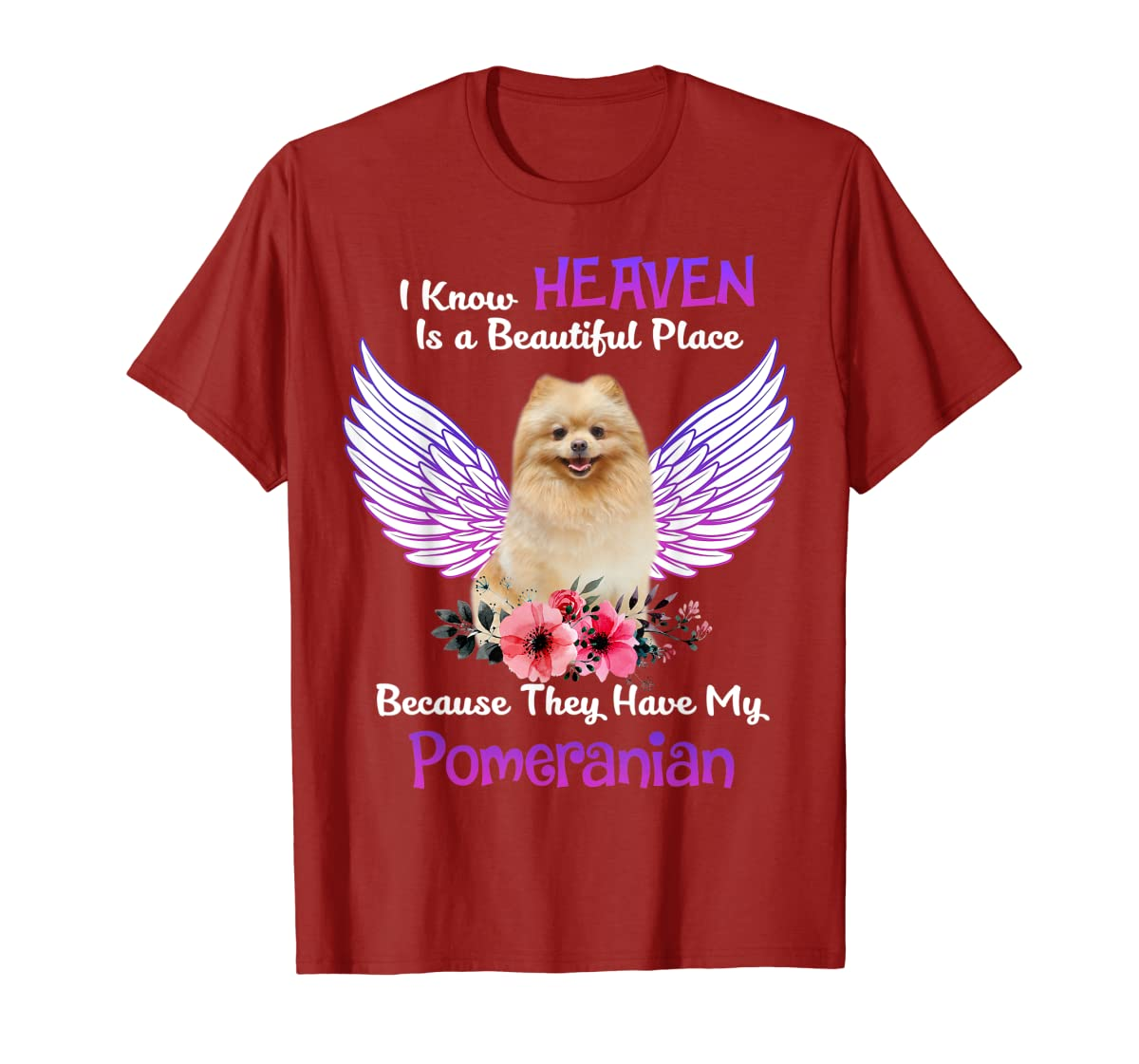 Pomeranian I Know Heaven Beautiful Place TShirt Father's Day-Men's T-Shirt-Red