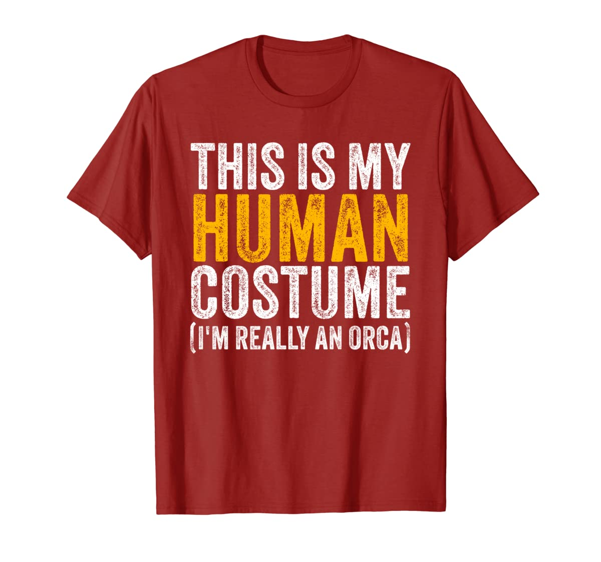 This Is My Human Costume I'm Really An Orca Halloween Whale Sweatshirt-Men's T-Shirt-Red