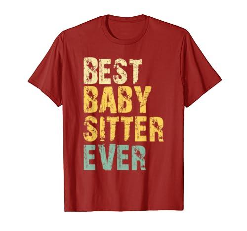 Best Babysitter Ever Funny Cool Vintage Retro Gift T-Shirt