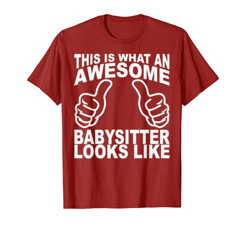 Funny Babysitter Tshirt Two Thumbs Awesome Looks Like