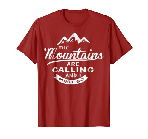51c732b4d960a Amazon.com  The Mountains Are Calling And I Must Go Tshirt  Clothing