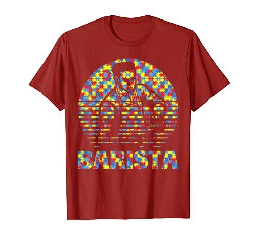 Barista Autism Strong Job Shirt For Barista Autism