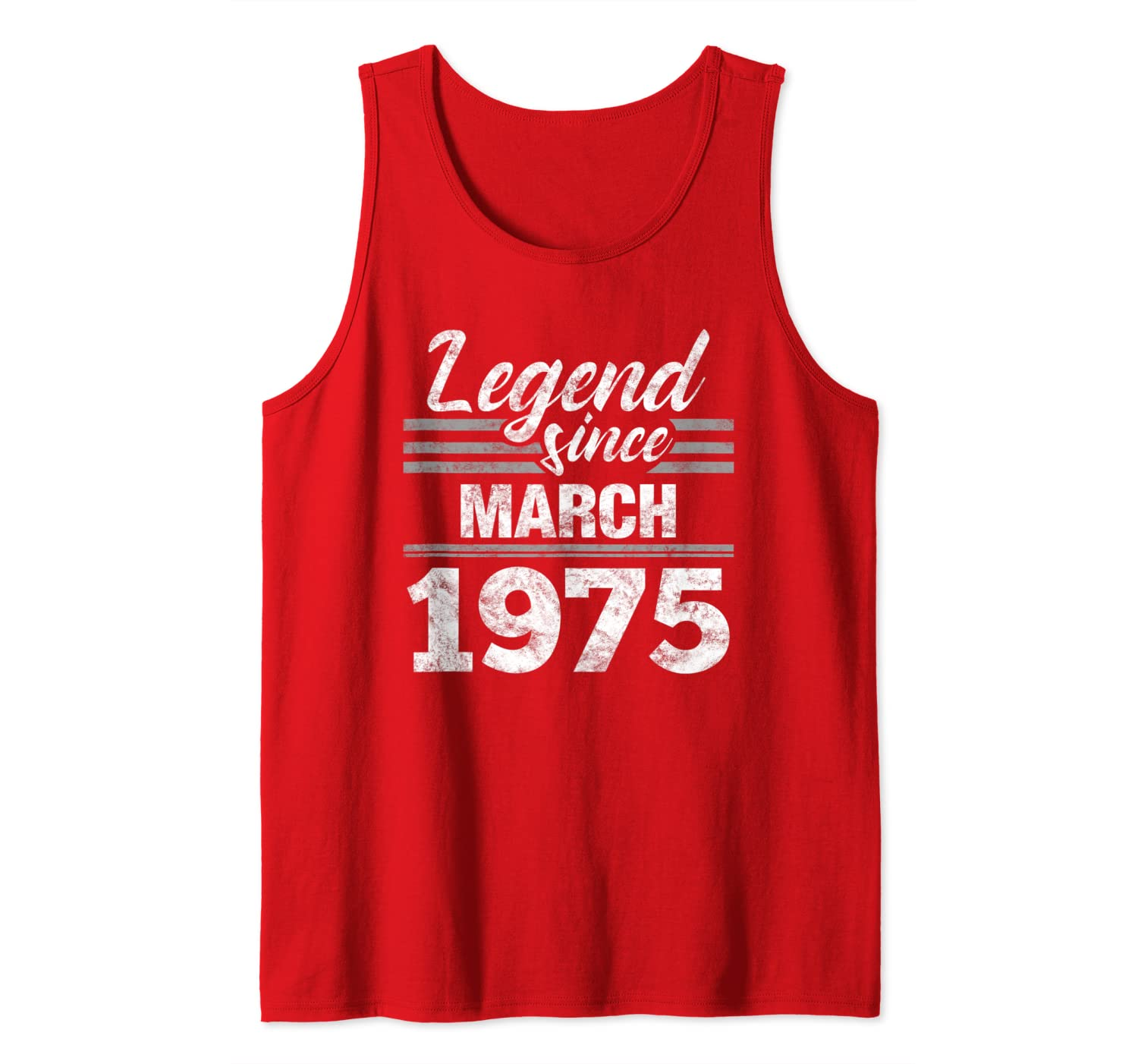 Legend Since March 1975 - 45 Year Old Gift 45th Birthday Tank Top