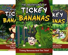 Adventures Of Tickey Bananas (3 Book Series)
