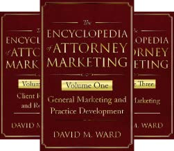 The Encyclopedia of Attorney Marketing (5 Book Series)