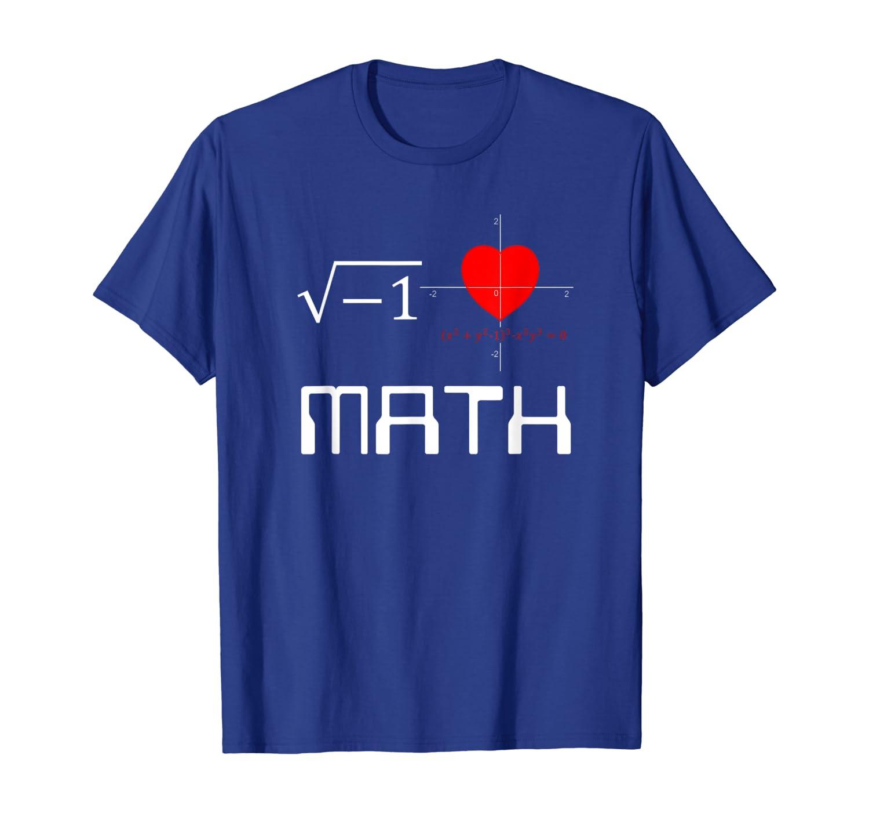 Funny Nerdy I love Math Heart Math Teacher Student Gift T-Shirt