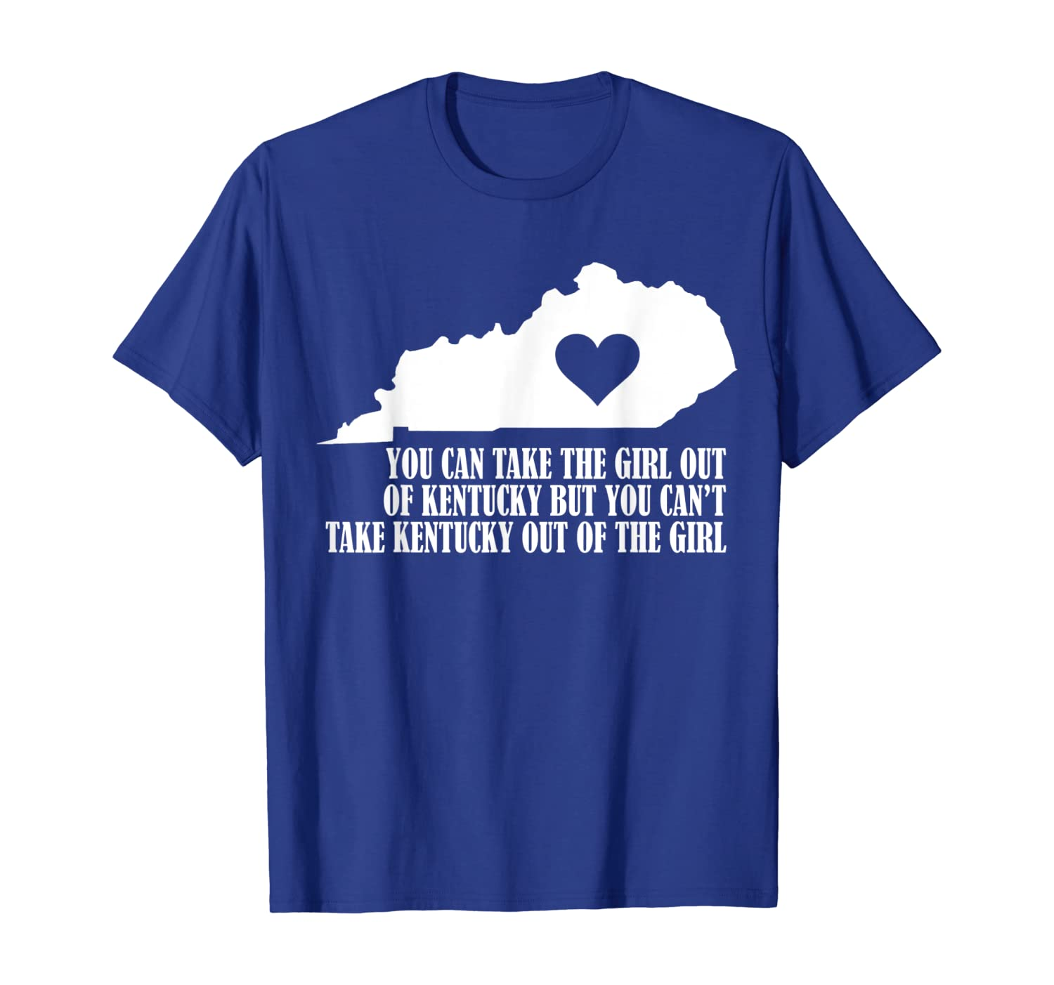 You Can Take the Girl out of Kentucky But Can't Take The T-Shirt