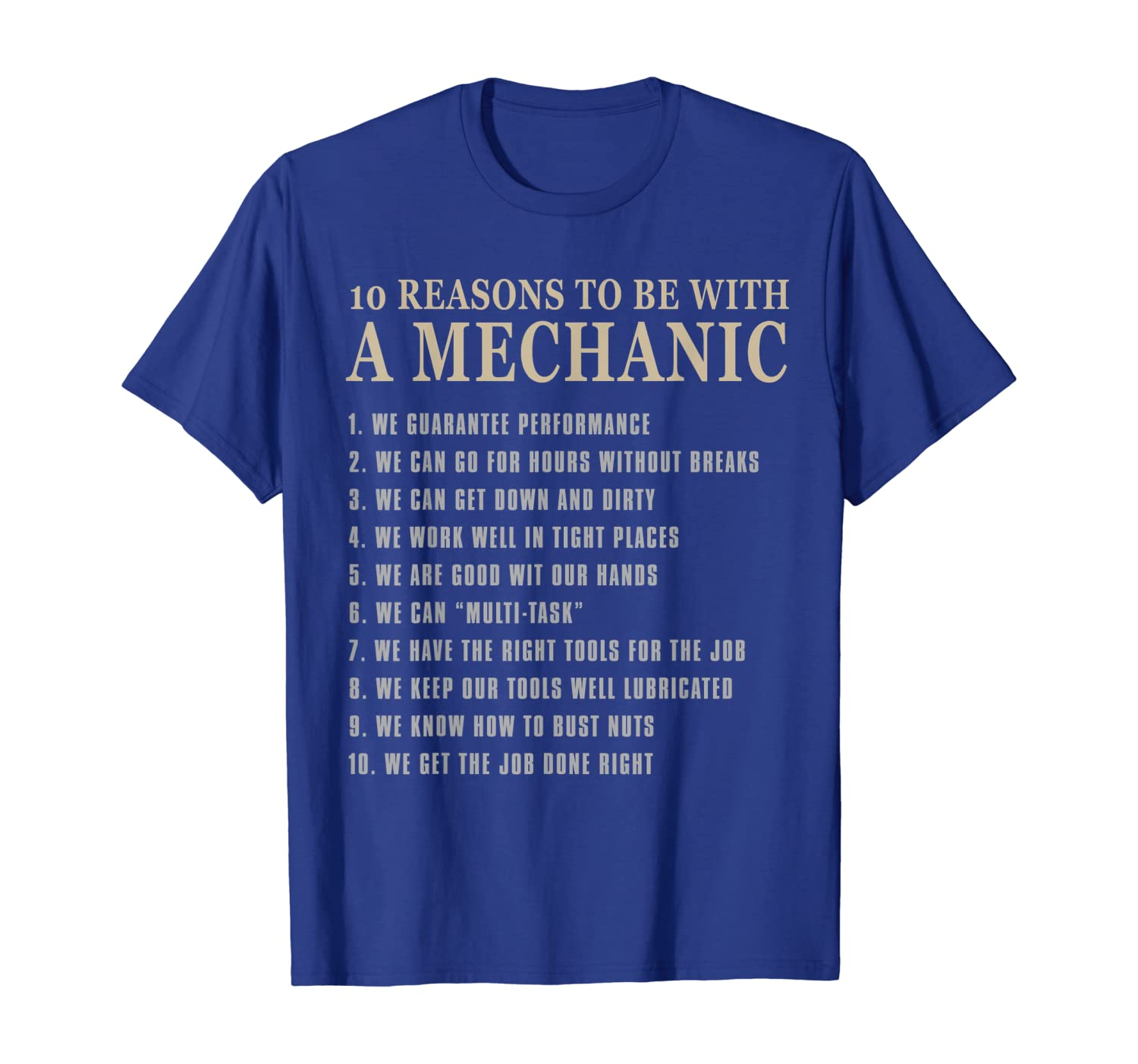 10 Reasons To Be With A Mechanic Tee Funny Mechanic T Shirt T-shirt Unisex Tshirt