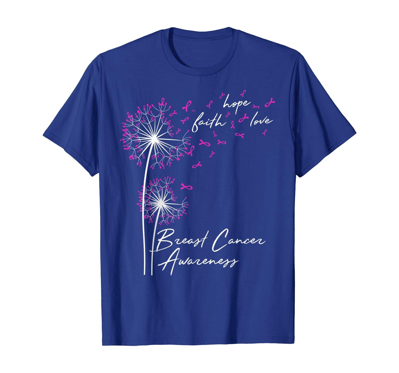 Dandelion Faith Hope Love Breast Cancer Awareness Flower T-Shirt