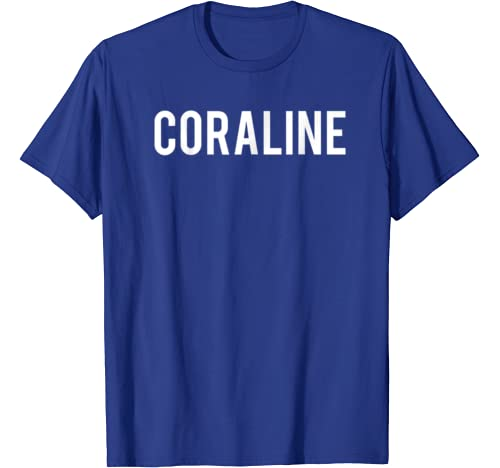 Amazon Com Coraline T Shirt Cool New Funny Name Fan Cheap Gift Tee Clothing