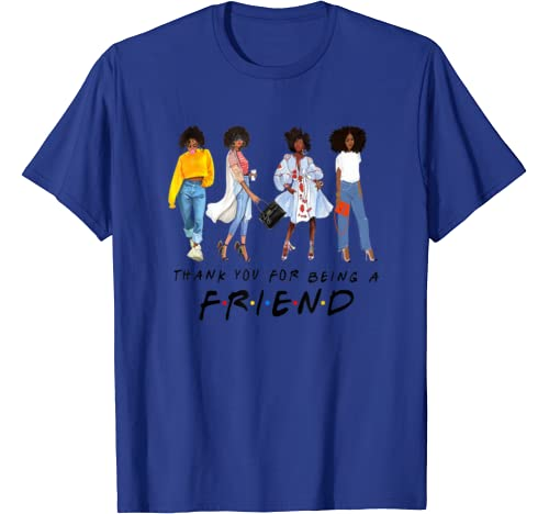 Thank You For Being A Friend Black Queen African American T Shirt