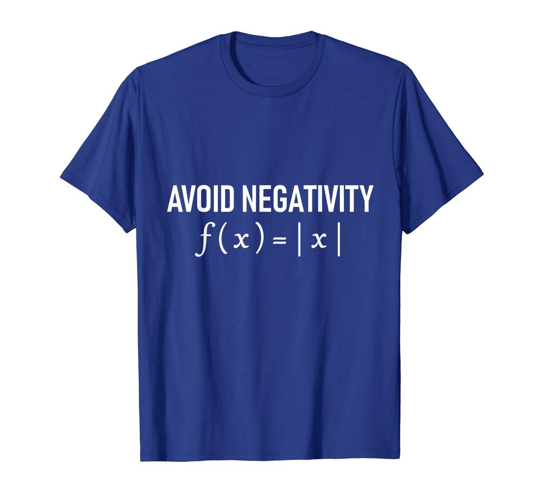 Humorous Avoid Negativity Math Equation Men Women Tee Shirt-TH