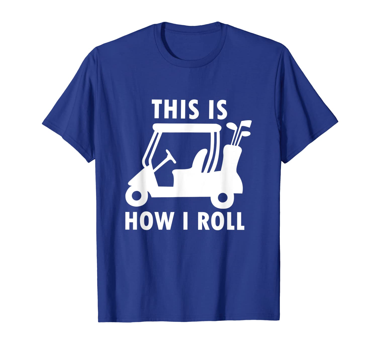 This Is How I Roll Funny Humor Golf Shirt Vintage Golf Tee-TH