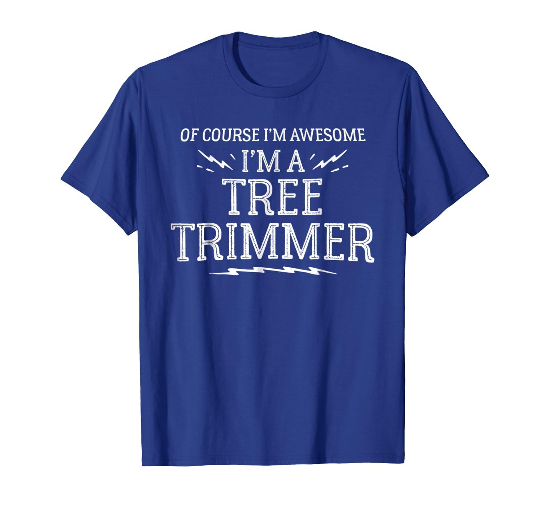 Amazon.com: playera de trabajo Árbol Trimmer – por supuesto ...