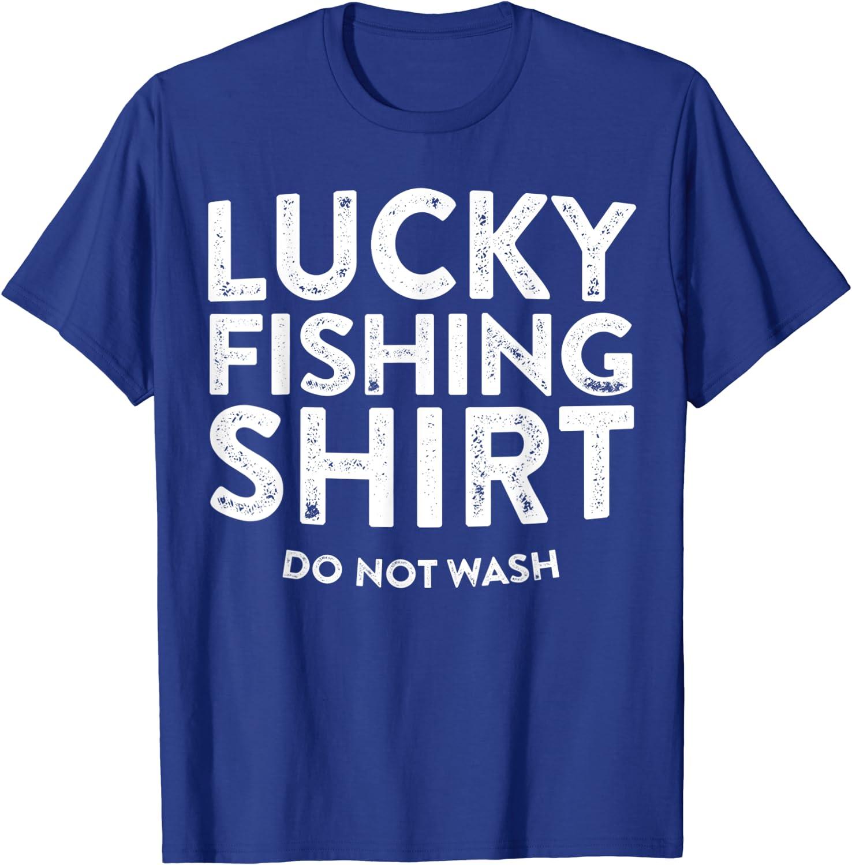 Download Amazon Com Lucky Fishing Shirt Do Not Wash T Shirt Fisherman Gift Shirt T Shirt Clothing