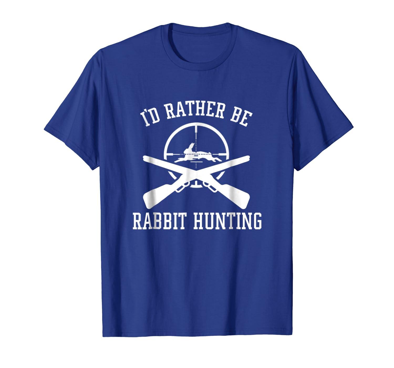 Id Rather Be Rabbit Hunting Rabbit Hunting Cute Design Shirt Unisex Tshirt