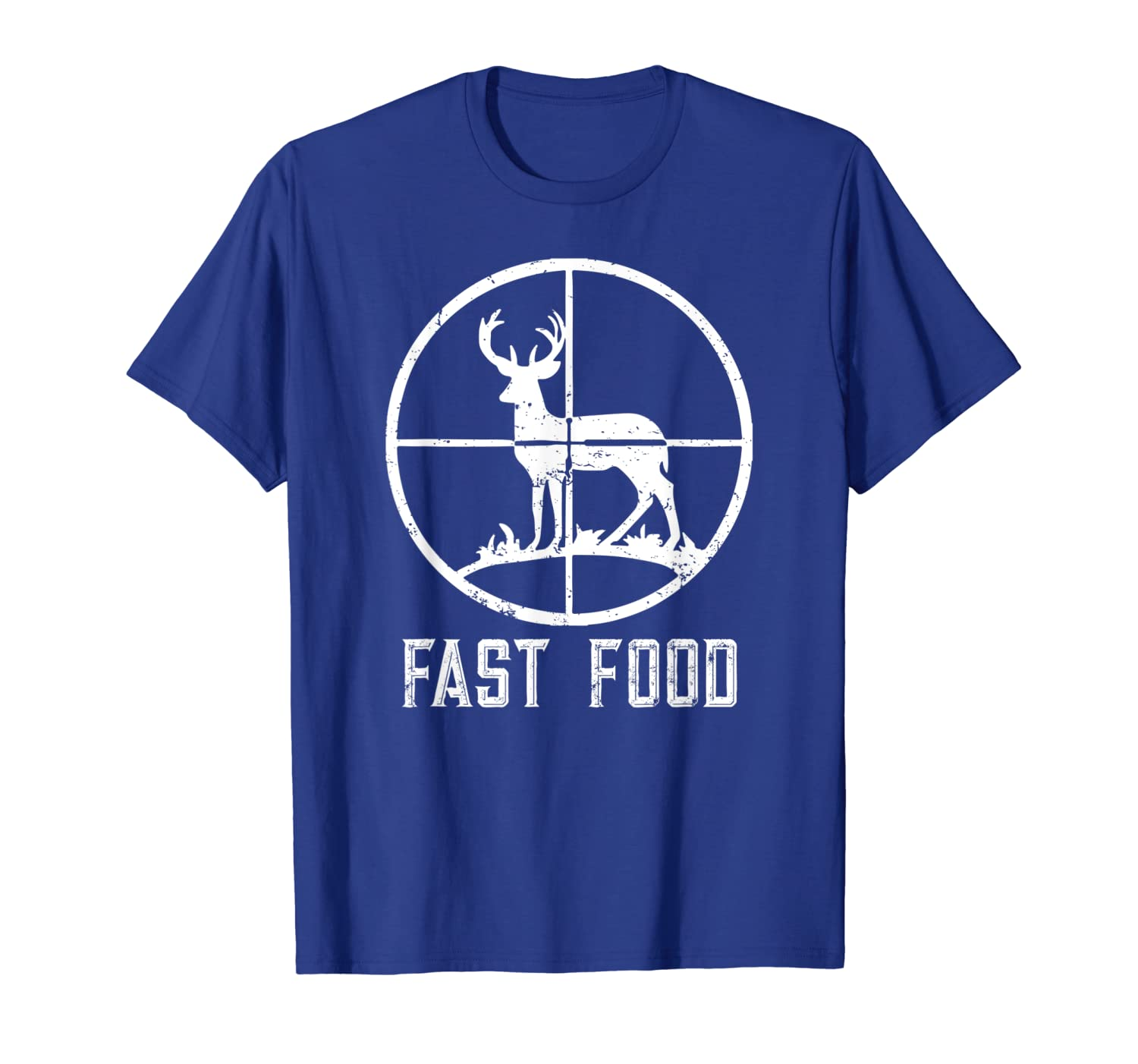 Fast Food Deer Hunting T-Shirt Funny Gift For Hunters T-Shirt Unisex Tshirt