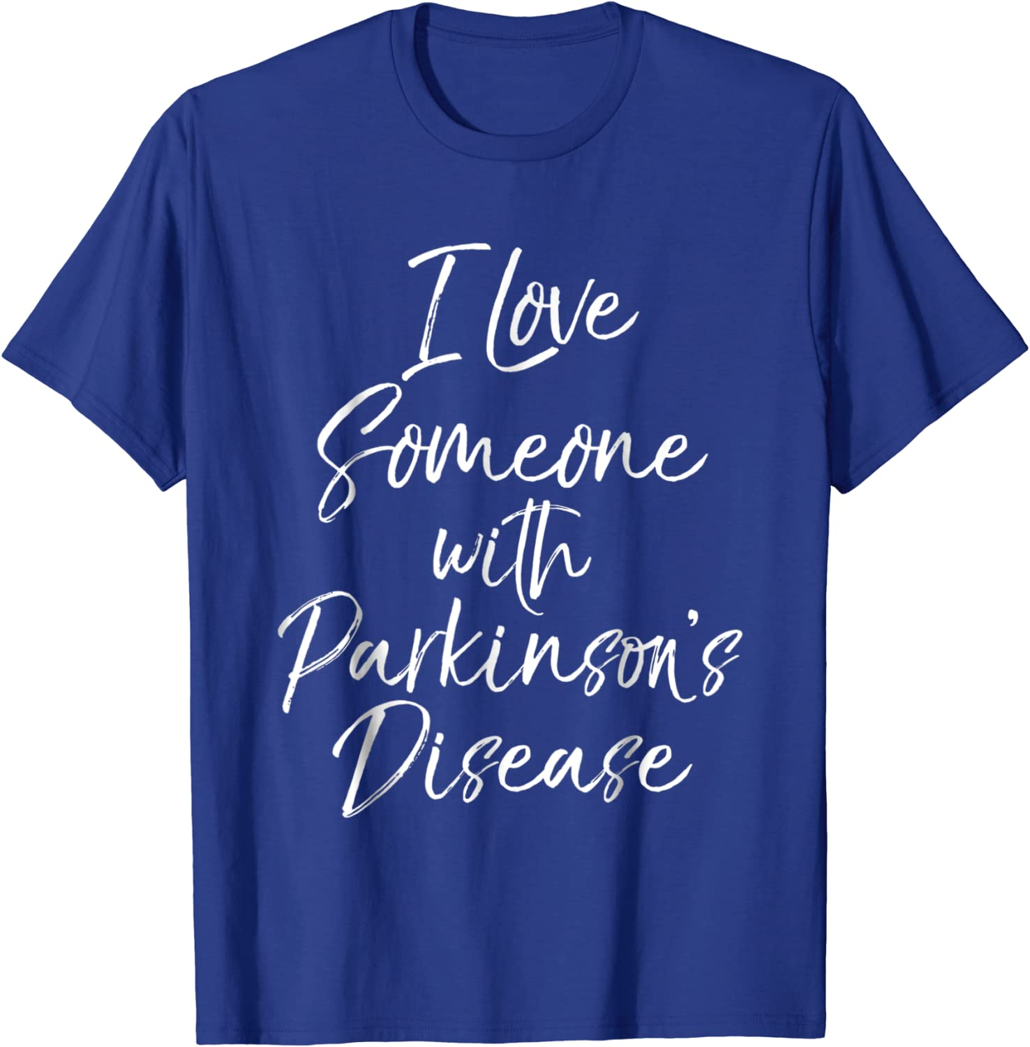 Amazon Com I Love Someone With Parkinson S Disease Shirt Awareness Gift Clothing