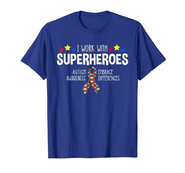 I Work With Superheroes Special Education Teacher T Shirt