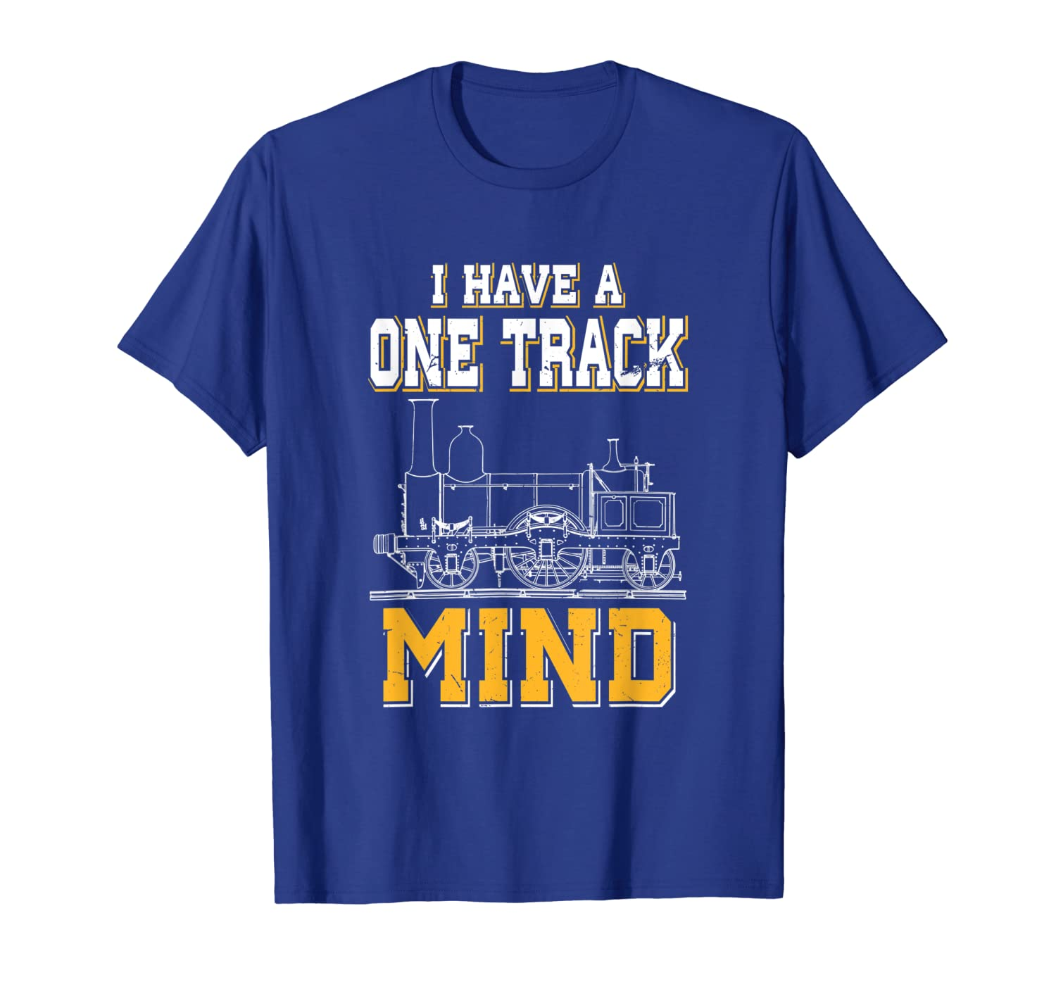 I Have A One Track Mind | Funny Model Train Enthusiast T-Shirt-TH