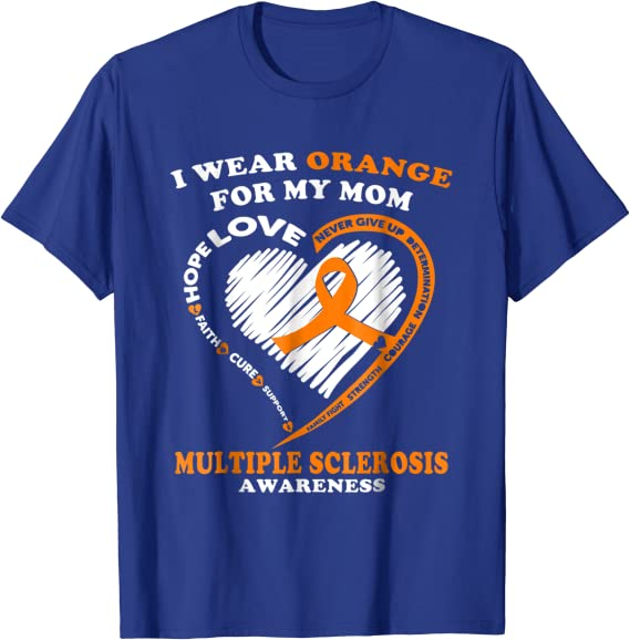 Multiple Sclerosis T-shirt Support Mom Shirt In March We Wear Orange