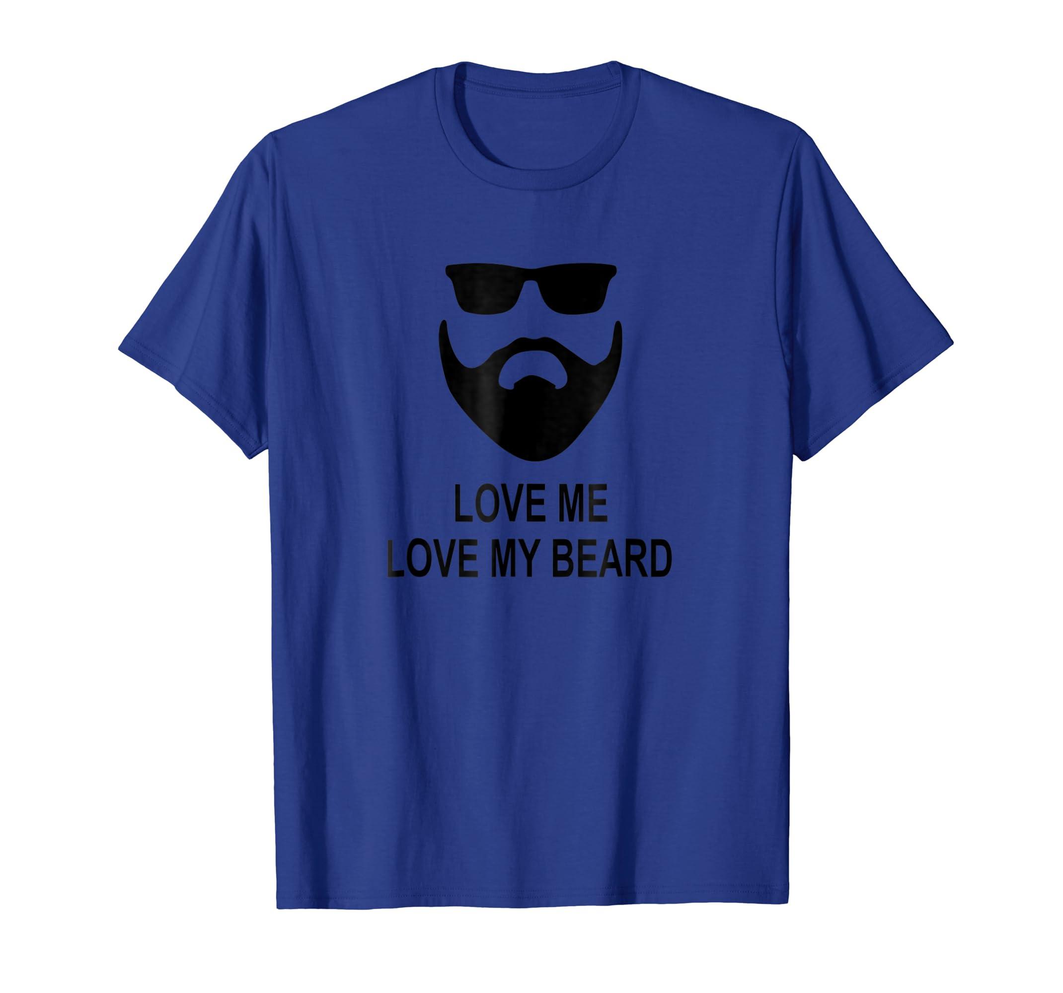 446ea88ddd Amazon.com: Mens Love Me Love My Beard Funn T-shirt: Clothing