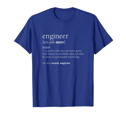 e07ea1d3b Amazon.com: Engineer Definition T Shirt, Funny Engineering Gift: Clothing