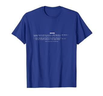 30af2e88e622 Image Unavailable. Image not available for. Color: Blue Screen Of Death  BSoD Error Screen Geek Freak T-Shirt