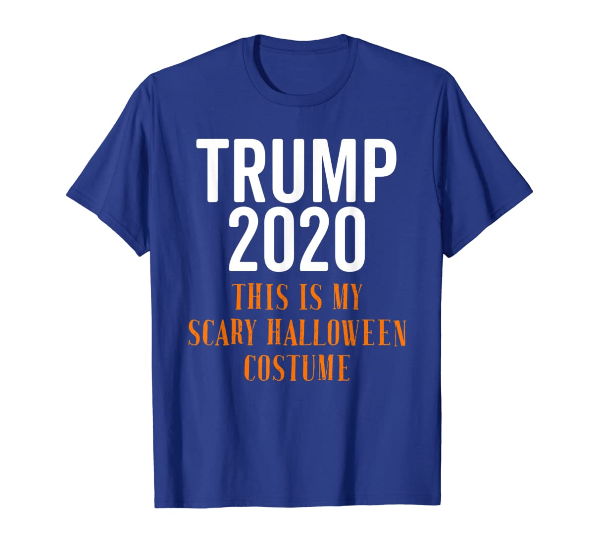 Scary Halloween No More Trump Funny Costume Anti Political T-Shirt-Men's T-Shirt-Royal