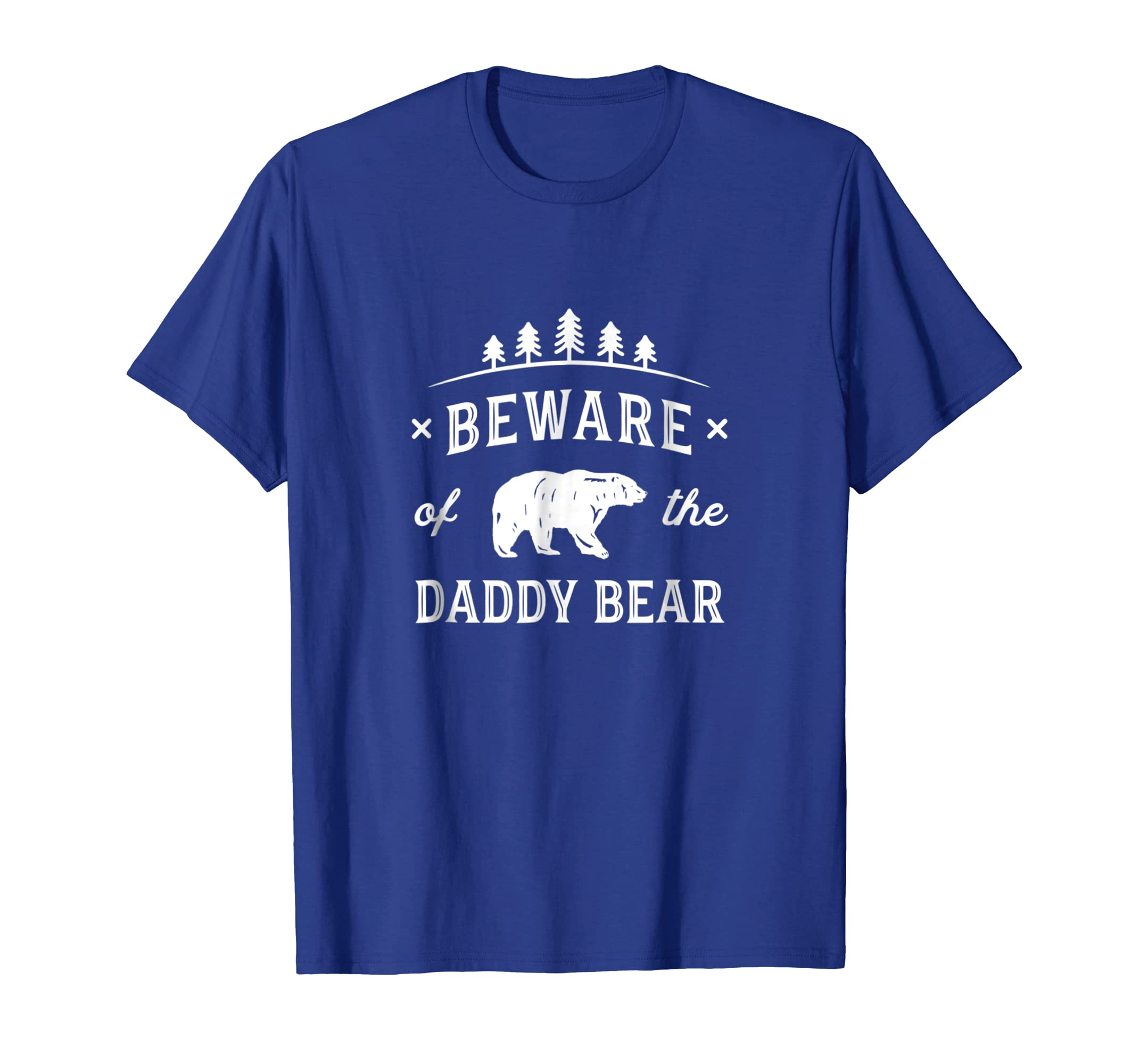 Mens Fathers Day Shirt Beware Daddy Bear Trees Tshirt Gift Dads-Teehay