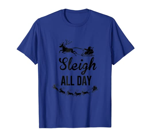 89c0cbb358 Image Unavailable. Image not available for. Color: Sleigh All Day T-Shirts  ...