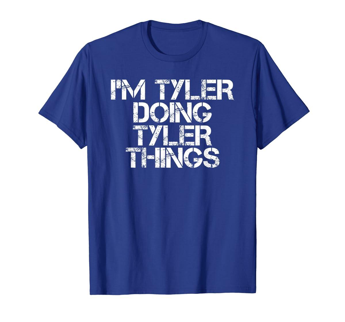 I'M TYLER DOING TYLER THINGS Shirt Funny Christmas Gift Idea-Men's T-Shirt-Royal