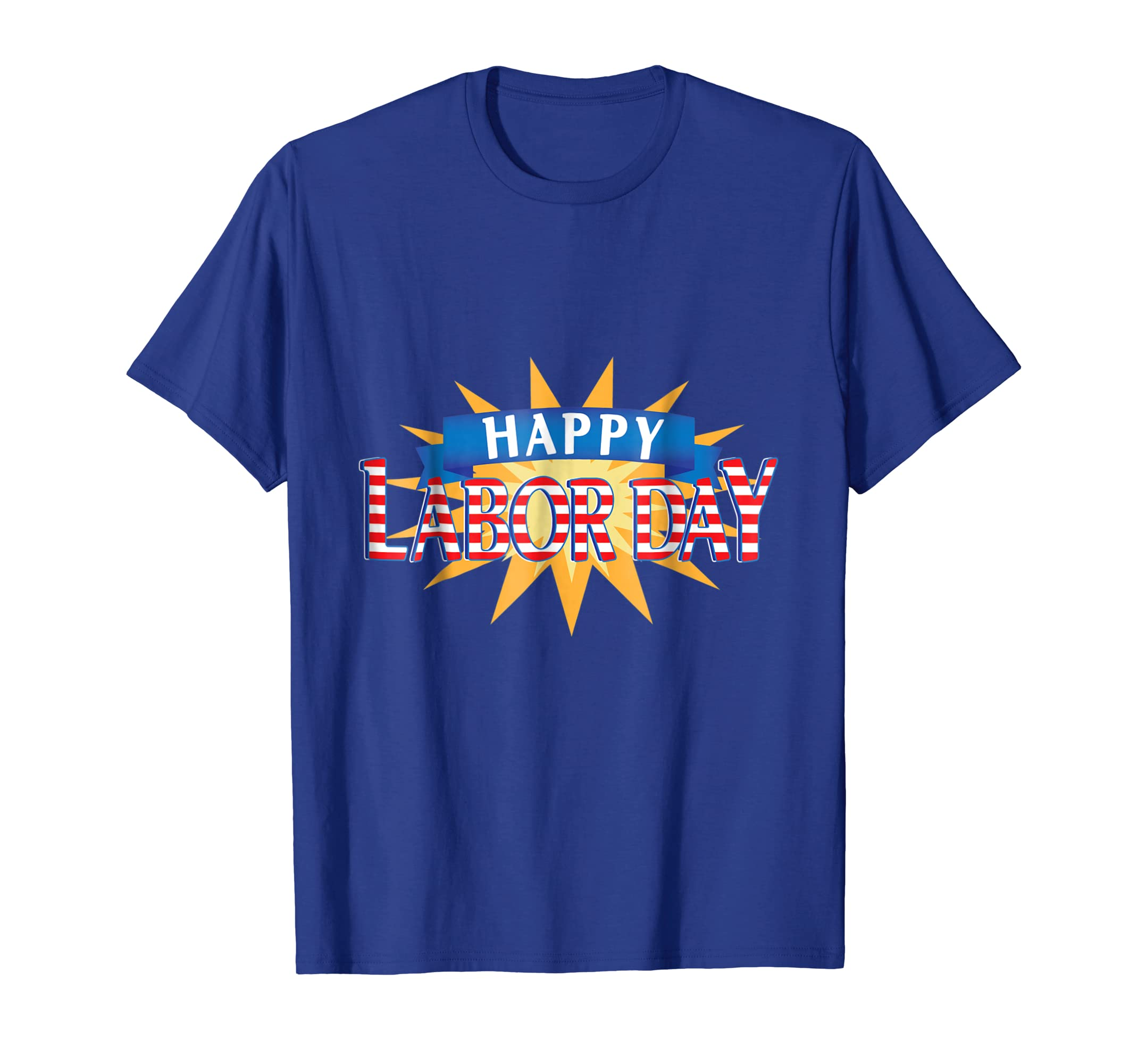Happy Labor Day Tee shirt, Five Colors/Men/Women-anz